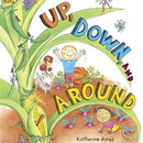 Candlewick Press ISBN9780763640187 Up Down And Around Big Book
