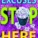 Trend Enterprises T-A67308 Excuses Stop Here Poster