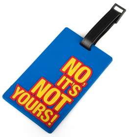 "Travelling Luggage Tag, ID Card ""No It's Not Yours"", Price/6 Pcs"